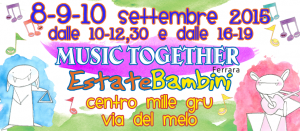 MUSIC TOGETHER ESTATE BAMBINI