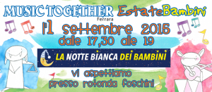 MUSIC TOGETHER NOTTE BIANCA DEI BAMBINI