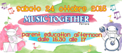 Music Together Ferrara 24 Ottobre parent education Afternoon
